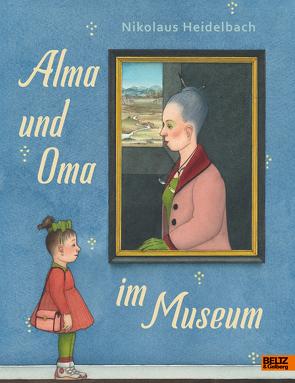 Alma und Oma im Museum von Heidelbach,  Nikolaus
