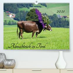 Almabtrieb in Tirol (Premium, hochwertiger DIN A2 Wandkalender 2021, Kunstdruck in Hochglanz) von Seidel,  Thilo