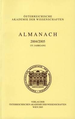 Almanach der Akademie der Wissenschaften / Almanach der Akademie der Wissenschaften 2004/2005 155. Jahrgang von Österreichische,  Akademie der Wissenschaften