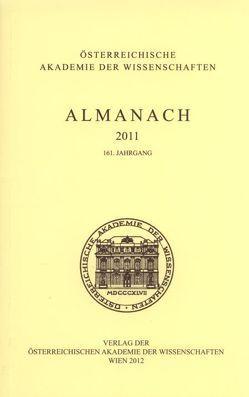 Almanach der Akademie der Wissenschaften / Almanach 161. Jahrgang 2011 von Felfernig,  Johann, Weichselbaum,  Ingrid