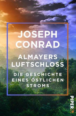 Almayers Luftschloss von Conrad,  Joseph, Hoffer,  Klaus