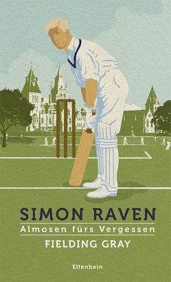 Almosen fürs Vergessen / Fielding Gray von Raven,  Simon