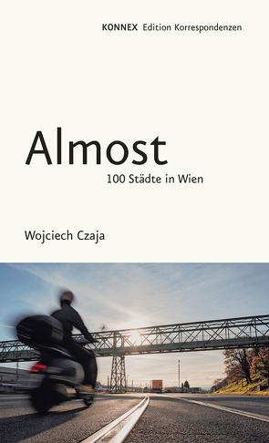 Almost von Czaja,  Wojciech, Soucek,  Anna, Stuiber,  Peter