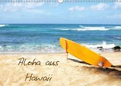 Aloha aus Hawaii (Wandkalender 2018 DIN A3 quer) von Lights by Sylvia Ochsmann,  Crystal