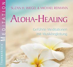 Aloha Healing von Reimann,  Michael, Wiegel,  Suzan H.