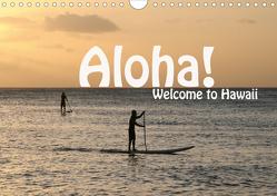 Aloha! Welcome to Hawaii (Wandkalender 2020 DIN A4 quer) von Schneider,  Petra