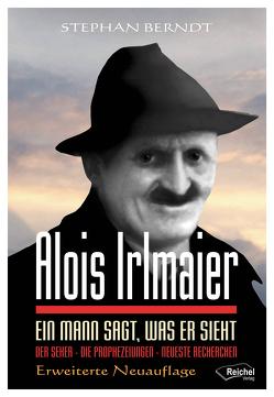 Alois Irlmaier von Berndt,  Stephan