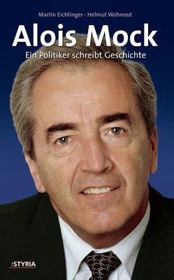 Alois Mock von Eichtinger,  Martin, Wohnout,  Helmut