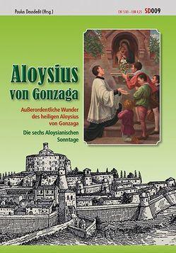 Aloysius von Gonzaga von Deusdedit,  Paulus