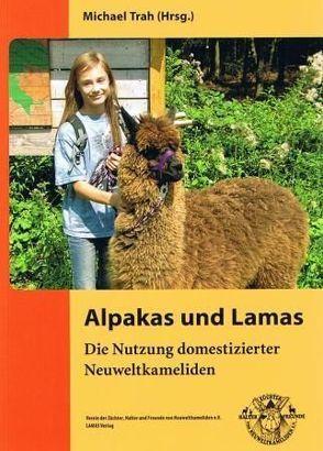 Alpakas und Lamas von Egen,  Walter, Finkenzeller,  Klaus, Höke,  Heike, Trah,  Michael