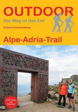 Alpe-Adria-Trail von Schmellenkamp,  Roland