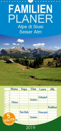 Alpe di Siusi – Seiser Alm – Familienplaner hoch (Wandkalender 2019 , 21 cm x 45 cm, hoch) von Wittmann,  Steffen