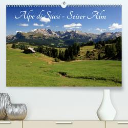 Alpe di Siusi – Seiser Alm (Premium, hochwertiger DIN A2 Wandkalender 2021, Kunstdruck in Hochglanz) von Wittmann,  Steffen