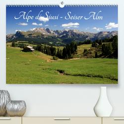 Alpe di Siusi – Seiser Alm (Premium, hochwertiger DIN A2 Wandkalender 2020, Kunstdruck in Hochglanz) von Wittmann,  Steffen