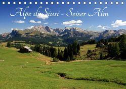Alpe di Siusi – Seiser Alm (Tischkalender 2019 DIN A5 quer) von Wittmann,  Steffen