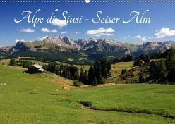 Alpe di Siusi – Seiser Alm (Wandkalender 2019 DIN A2 quer) von Wittmann,  Steffen