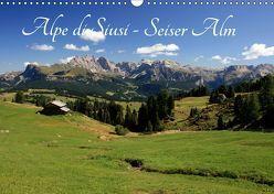 Alpe di Siusi – Seiser Alm (Wandkalender 2019 DIN A3 quer) von Wittmann,  Steffen