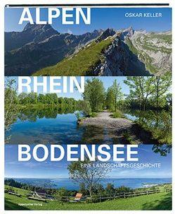Alpen-Rhein-Bodensee von Keller,  Oskar
