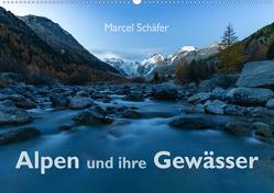 Alpen und ihre GewässerCH-Version (Wandkalender 2019 DIN A2 quer) von Schaefer,  Marcel
