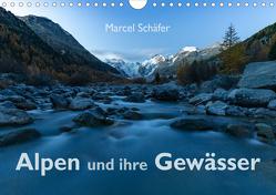 Alpen und ihre GewässerCH-Version (Wandkalender 2019 DIN A4 quer) von Schaefer,  Marcel
