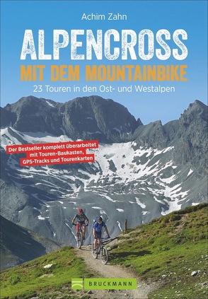 Alpencross mit dem Mountainbike von Zahn,  Achim
