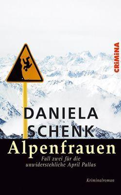Alpenfrauen von Schenk,  Daniela