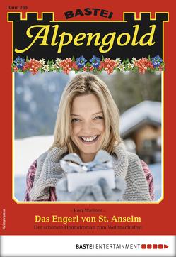 Alpengold 260 – Heimatroman von Wallner,  Rosi