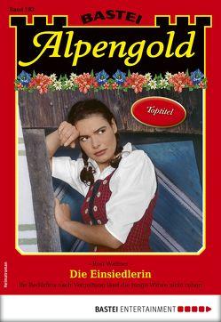 Alpengold 283 – Heimatroman von Wallner,  Rosi