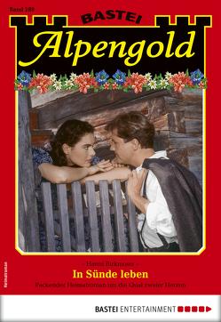 Alpengold 289 – Heimatroman von Birkmoser,  Hanni
