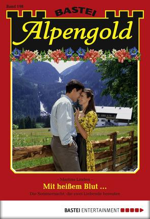 Alpengold – Folge 198 von Linden,  Martina