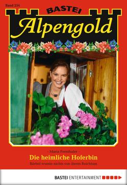Alpengold – Folge 254 von Fernthaler,  Maria