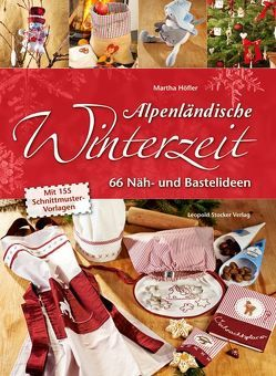 Alpenländische Winterzeit von Höfler,  Martha