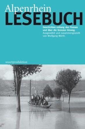 Alpenrhein Lesebuch von Mörth,  Wolfgang