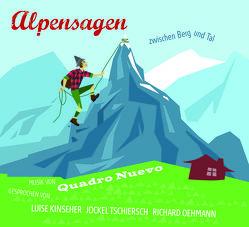 Alpensagen von Francel,  Mulo, Hinterseher,  Andreas, Huber,  Evelyn, Lowka,  Dietmar, Schölzel,  Julia