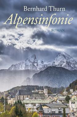 Alpensinfonie von Thurn,  Bernhard