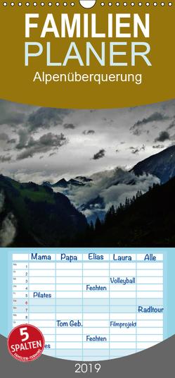 Alpenüberquerung – Familienplaner hoch (Wandkalender 2019 , 21 cm x 45 cm, hoch) von Steffen,  Wittmann