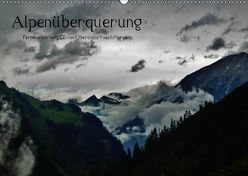 Alpenüberquerung (Wandkalender 2018 DIN A2 quer) von Steffen,  Wittmann