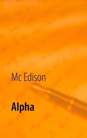 Alpha von Edison,  Mc