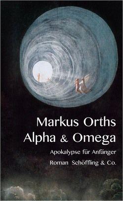Alpha & Omega von Orths,  Markus