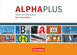 Alpha plus – Basiskurs – Neue Ausgabe / A1 – Mein Lernportfolio von Grunwald,  Anita, Hubertus,  Peter, Yasaner,  Vecih