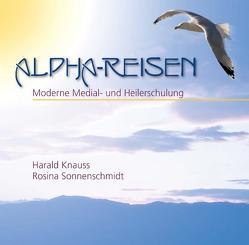 Alpha-Reisen von Knauss,  Harald, Sonnenschmidt,  Rosina