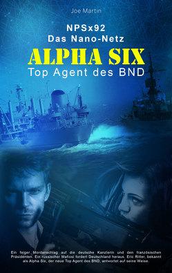 Alpha Six von Martin,  Joe