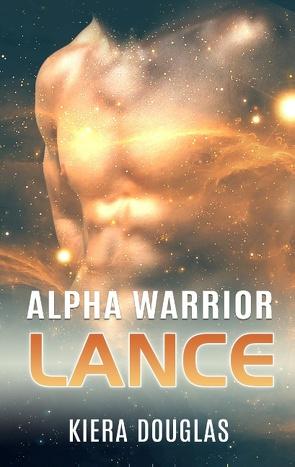Alpha Warrior Lance von Douglas,  Kiera