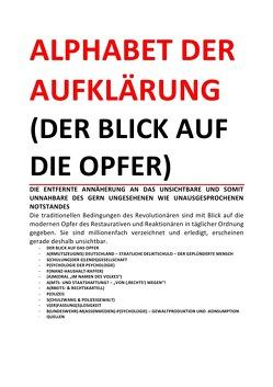 ALPHABET DER AUFKLÄRUNG (DER BLICK AUF DIE OPFER) von Deutschland,  (SP: D) Sozialkritische Professionals: