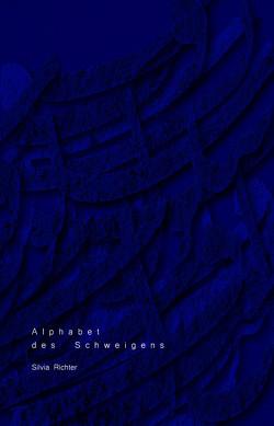 Alphabet des Schweigens von Homami,  Sahar, Richter,  Silvia, Roghani,  Peyman