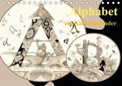 Alphabet. Ein Kinderkalender. (Tischkalender 2019 DIN A5 quer) von Yerokhina,  Kateryna