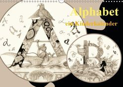 Alphabet. Ein Kinderkalender. (Wandkalender 2019 DIN A3 quer) von Yerokhina,  Kateryna