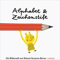 Alphabet und Zeichenstift von Abmeier,  Armin, Berner,  Rotraut Susanne