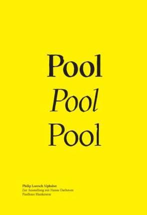 Alphabet – Zur Ausstellung mit Hanne Darboven. Poolhaus Blankenese von Loersch,  Philip