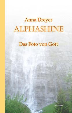 ALPHASHINE von Dreyer,  Anna